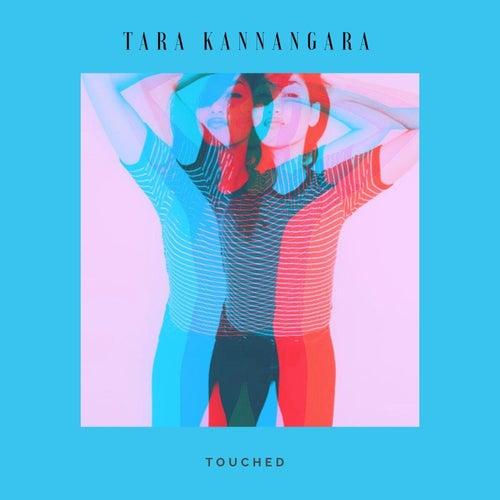 Touched von Tara Kannangara