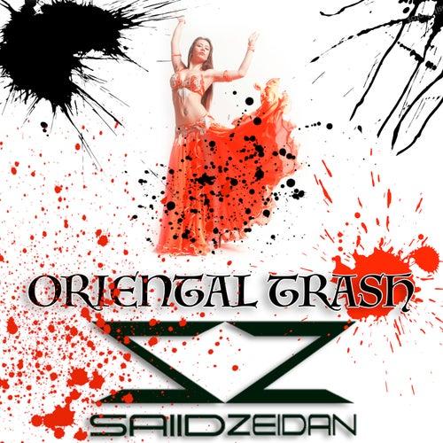 Oriental Trash by Saiid Zeidan
