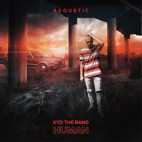 Human (Acoustic Version) von Kyd the Band