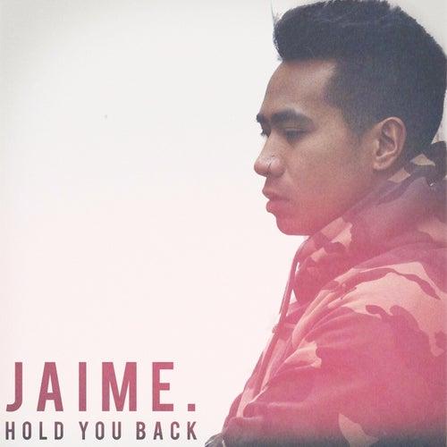 Hold You Back de Jaime