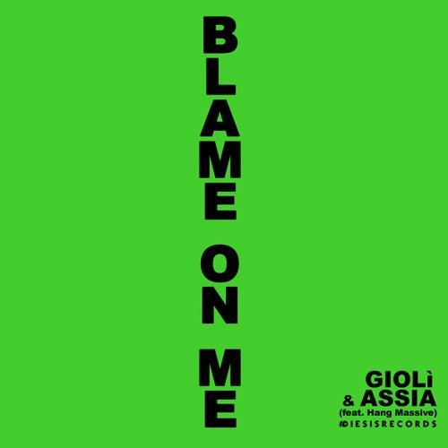Blame on Me (Club Edit) de Giolì & Assia