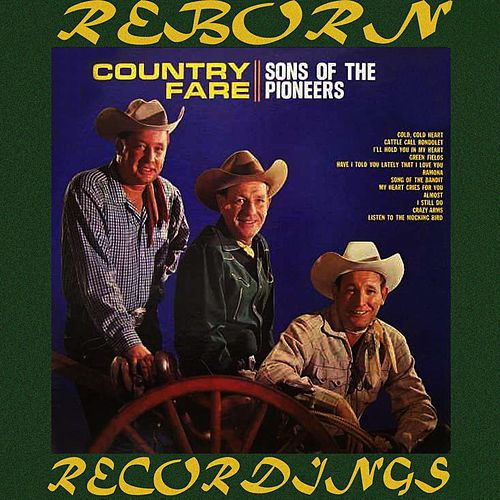 Country Fare (HD Remastered) by The Sons of the Pioneers