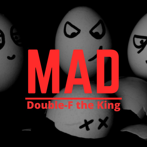 Mad von Double-F the King