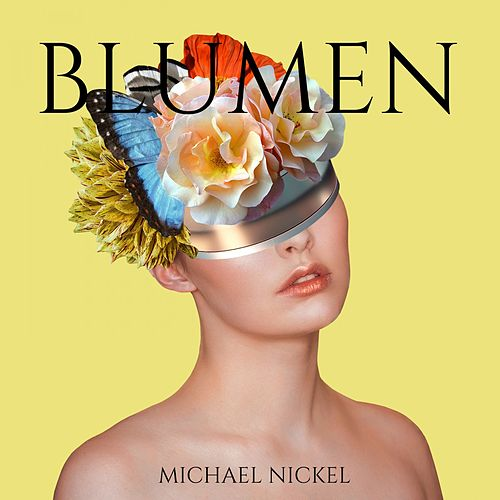 Blumen by Michael Nickel
