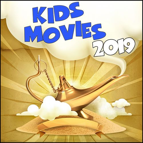 Kids Movies 2019 by Various Artists
