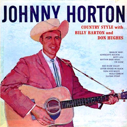 Country Style With Billy Barton And Don Hughes by Johnny Horton