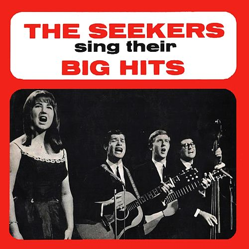 The Seekers Sing Their Big Hits de The Seekers