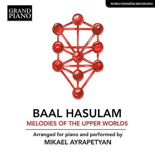 HaSulam: Melodies of the Upper Worlds (Arr. M. Ayrapetyan for Piano) von Mikael Ayrapetyan
