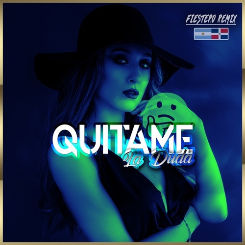 Quitame La Duda (Fiestero Remix) by Markitos Dj 32