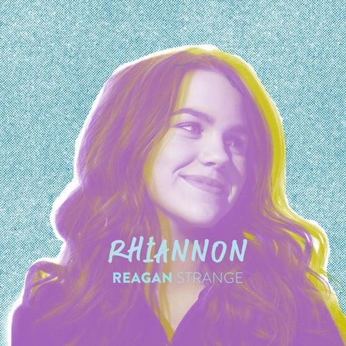 Rhiannon by Reagan Strange