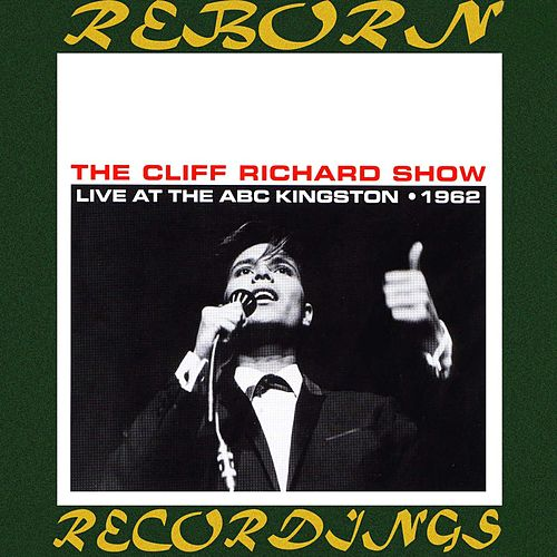 The Cliff Richard Show Live at the ABC Kingston, 1962 (HD Remastered) de Cliff Richard