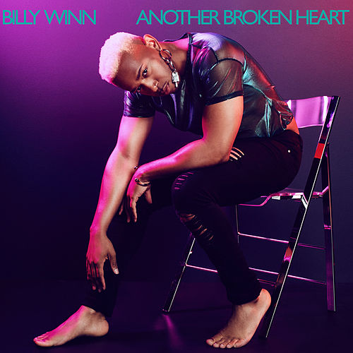 Another Broken Heart by Billy Winn