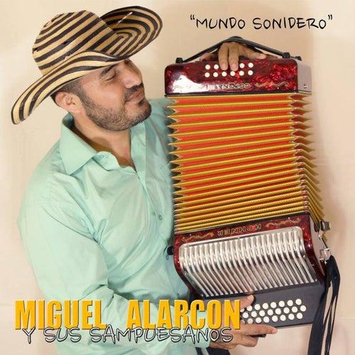 Mundo Sonidero, Vol. 5 von Miguel Alarcon Y Sus Sampuesanos