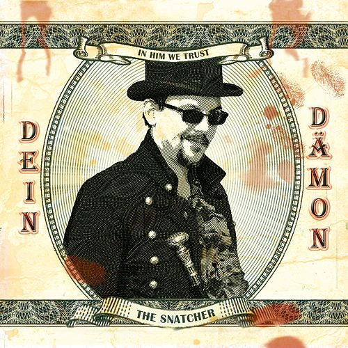 Dein Dämon by The Snatcher