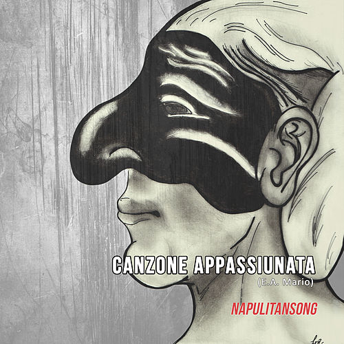 Canzone Appassiunata by NapulitanSong