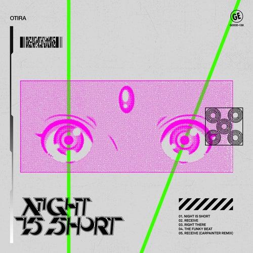 Night Is Short by Otira