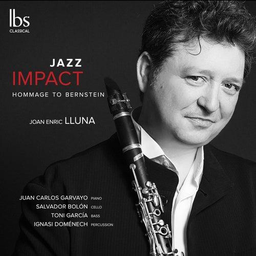 Jazz Impact: Hommage to Bernstein de Joan Enric Lluna
