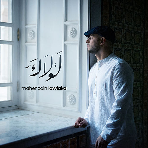 Lawlaka by Maher Zain