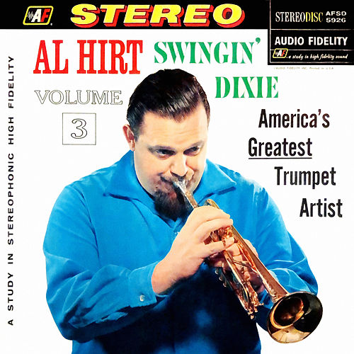 Swingin' Dixie! At Dan's Pier 600 in New Orleans, Vol. 3 by Al Hirt