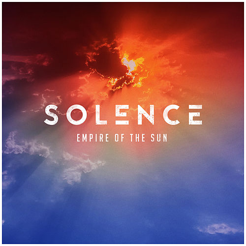 Empire of the Sun by Solence