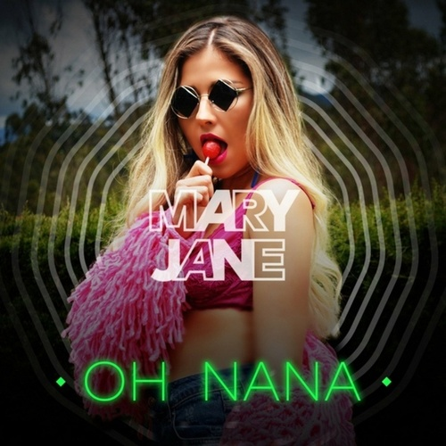 Oh Nana de Mary Jane