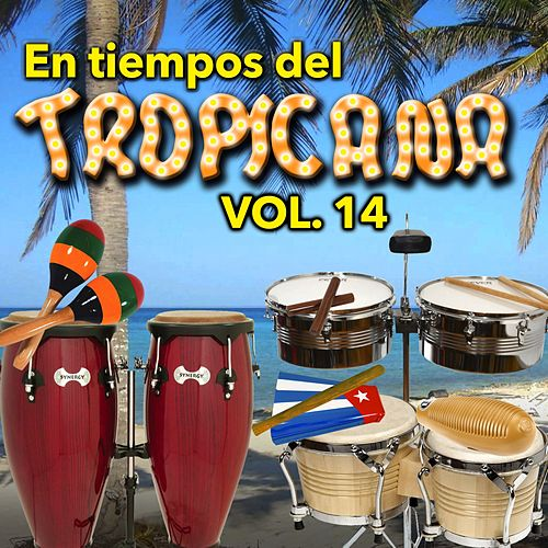 En Tiempos del Tropicana, Vol. 14 de Various Artists