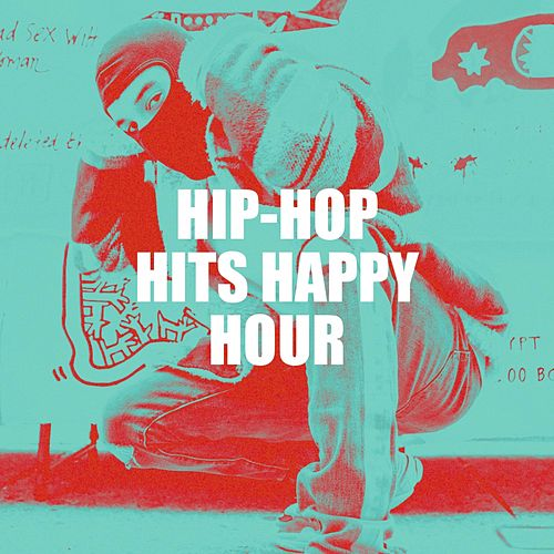 Hip-Hop Hits Happy Hour by Various Artists