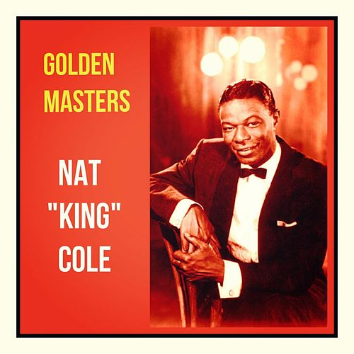 Golden Masters von Nat King Cole