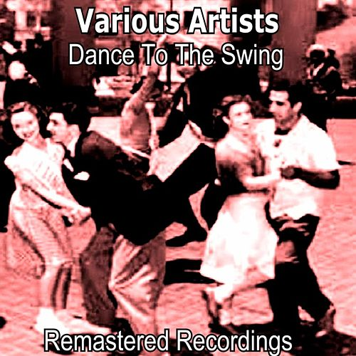 Dance to the Swing de Various Artists