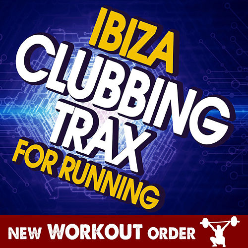 Ibiza Clubbing Trax for Running de Various Artists