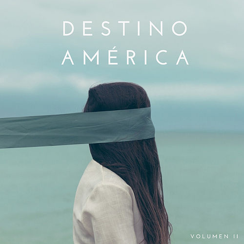 Destino America, Vol. II de Various Artists