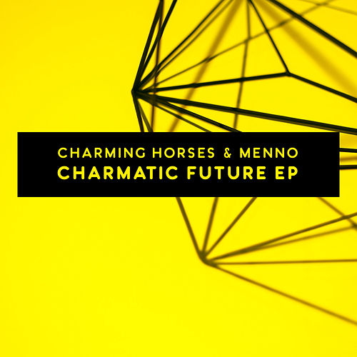Charmatic Future EP by Charming Horses