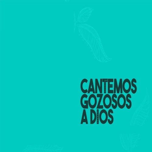 Cantemos Gozosos a Dios by Yola