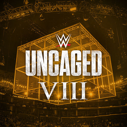WWE: Uncaged VIII by WWE