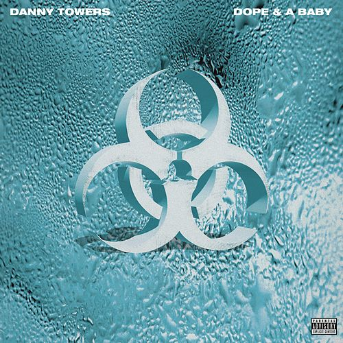Dope & A Baby van Danny Towers