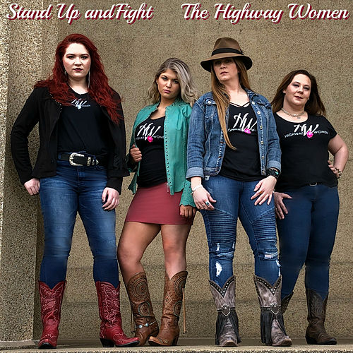 Stand Up and Fight by Highway Women