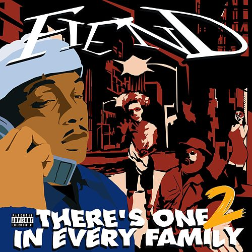 There's One in Every Family 2 de Fiend