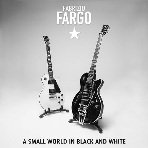 A Small World in Black and White (Special Edition) de Fargo (World)
