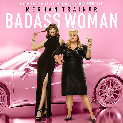 Badass Woman de Meghan Trainor