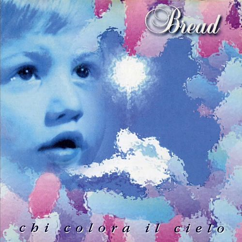 Chi colora il cielo by Bread