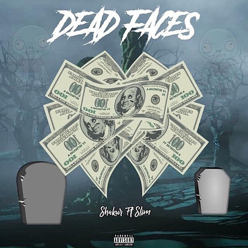 Dead Faces (feat. Slim) by Shakur