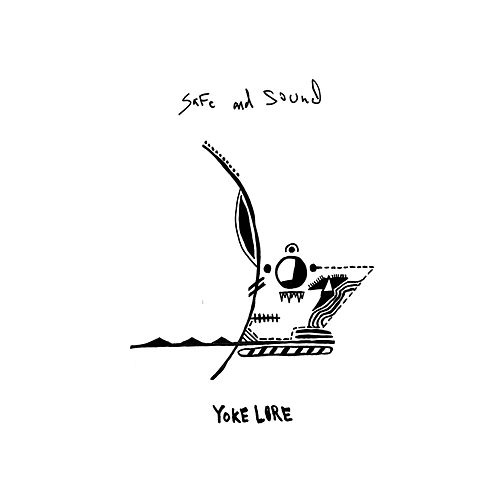 Safe And Sound by Yoke Lore