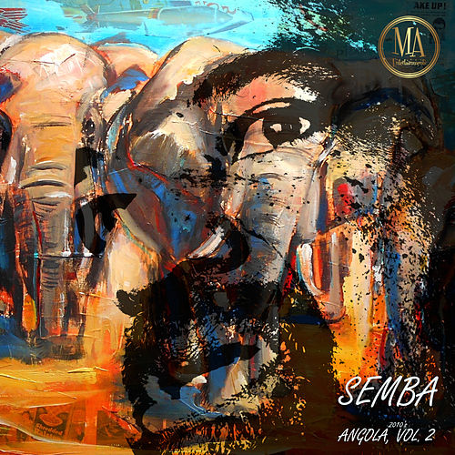 Semba Angola 2010's, Vol. 2 by Various Artists
