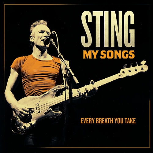 Every Breath You Take (My Songs Version) von Sting