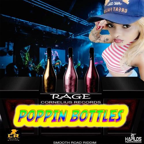 Poppin Bottles by Rage