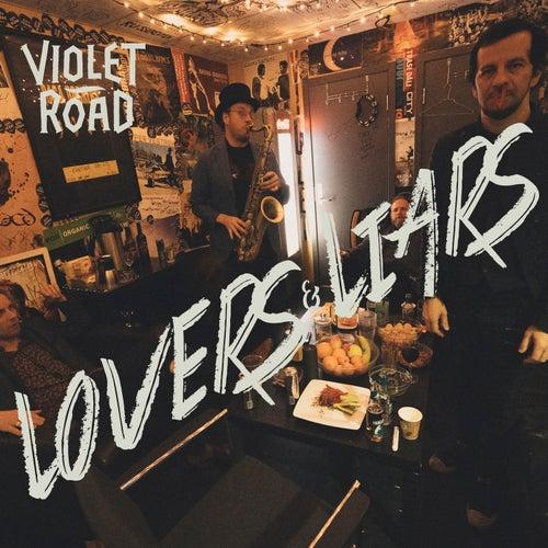 Lovers & Liars von Violet Road