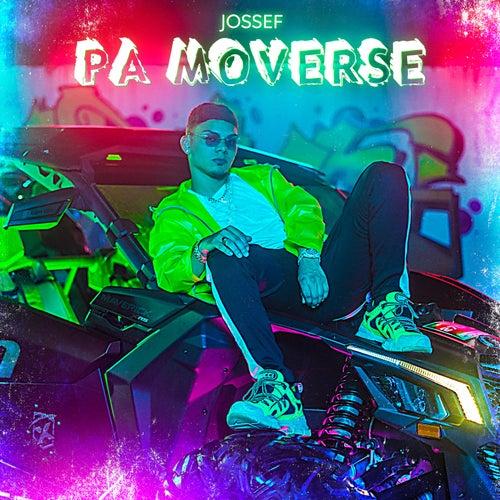Pa' Moverse by Joseph El De La Urba