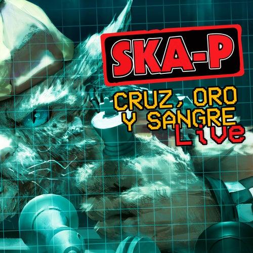 Cruz, Oro y Sangre (En Directo Desde Chile) de Ska-P