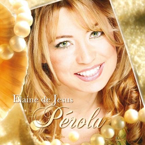 Pérola de Elaine de Jesus