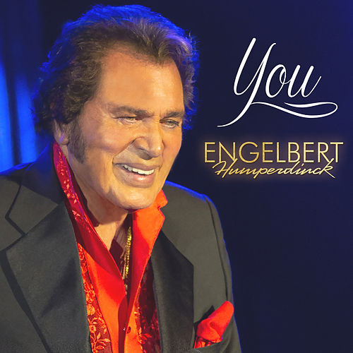 You de Engelbert Humperdinck